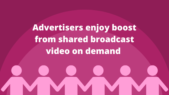 Advertisers on broadcast-video-on-demand services enjoy boost from shared viewing