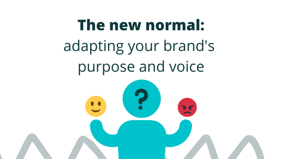 Our normal is changing, how can your brand change with it?