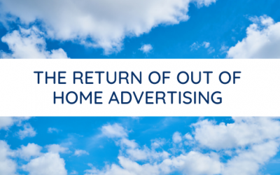 The return of out of home advertising