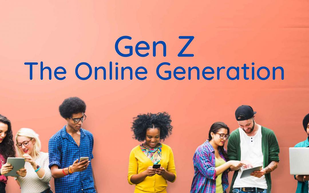 Gen Z: The Online Generation