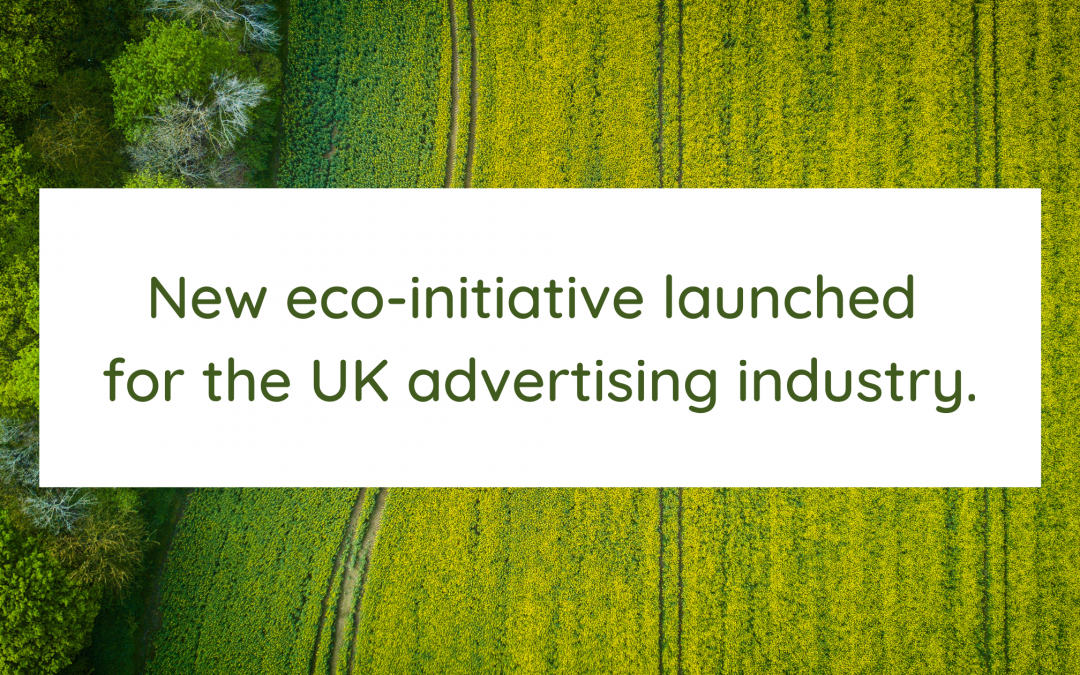 New eco-initiative launched for the UK advertising industry.