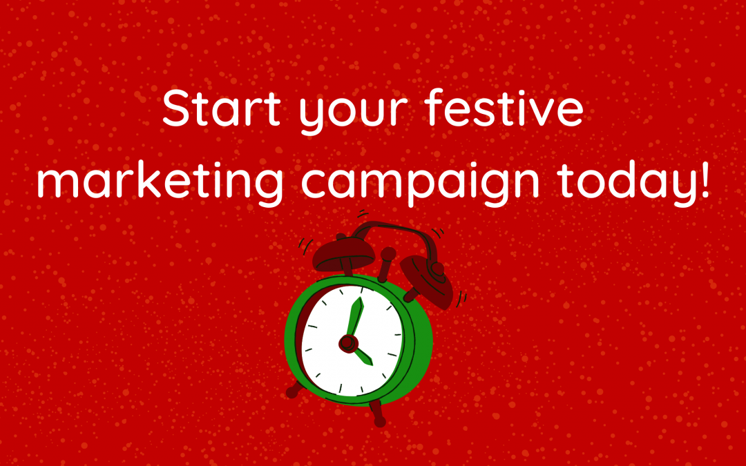 Time is running out to plan your festive marketing campaign