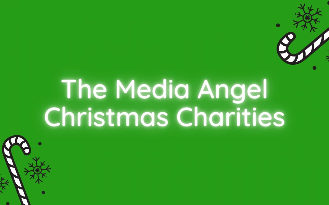 The Media Angel's Christmas Charities