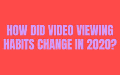 How did video viewing habits change in 2020?